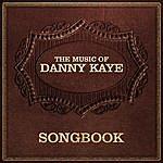 Danny Kaye Danny Kaye: Songbook