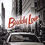 Buddy Love Buddy Love (2011)