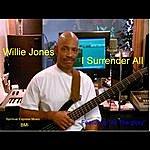 Willie Jones I Surrender All