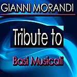 Tribute Tribute To Gianni Morandi (Karaoke Version)