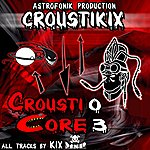 Kix Crousticore, Vol. 3