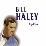 Bill Haley Rip It Up