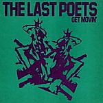 The Last Poets Get Movin'