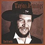 Waylon Jennings Backtracks
