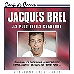 Jacques Brel Jacques Brel: Les Plus Belles Chansons