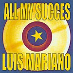 Luis Mariano All My Succes