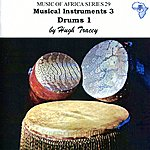 Hugh Tracey Musical Instruments 3. Drums 1