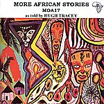 Hugh Tracey More African Stories
