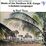 Hugh Tracey Music Of The Northern D.R. Congo