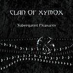 Clan Of Xymox Subsequent Pleasures