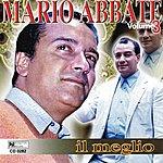 Mario Abbate IL Meglio, Vol. 3