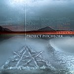 Project Pitchfork Trialog