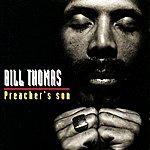 Bill Thomas Preacher's Son