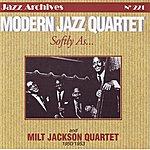 The Modern Jazz Quartet Softly As... Modern Jazz Quartet (1950 - 1953)
