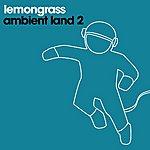 Lemongrass Ambient Land 2