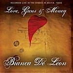 Bianca De Leon Love, Guns & Money