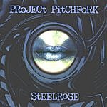 Project Pitchfork Steelrose