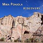 Mika Pohjola Discovery