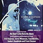 Robbie Robertson How To Become Clairvoyant (Bonus Tracks)
