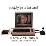 Apoptygma Berzerk Kathy's Song