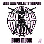Jamie Lewis Body Music (Feat. Keith Thompson)