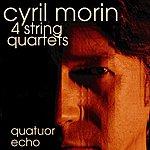 Cyril Morin Cyril Morin : String Quartets
