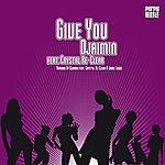 Djaimin Give You (Feat. Crystal Re-Clear) [2006 Remixes]