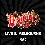 Dragon Live In Melbourne