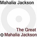 Mahalia Jackson The Great Mahalia Jackson