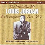 Louis Jordan The Irresistible Mr Louis Jordan Vol 2