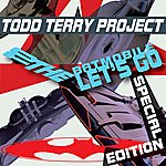 """Todd Terry Project To The Batmobile """"Let's Go"""" (Special Edition)"""
