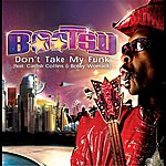 Bootsy Collins Don't Take My Funk