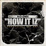 No One How It Iz - Single