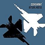 Covenant Ritual Noise