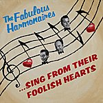 The Fabulous Harmonaires ...Sing From Their Foolish Hearts
