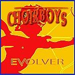 The Choir Boys Evolver