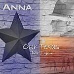 Anna Our Texas