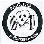 M.O.T.O. E Pluribus Moto