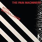The Pain Machinery Auto Surveillance