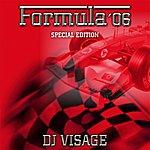 DJ Visage Formula 06