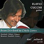 Flavio Cucchi From Dowland To Chick Corea