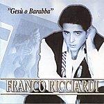 Franco Ricciardi Gesu O Barabba