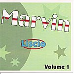 Marvin Liscio Vol. 1