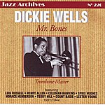 Dickie Wells Orchestra Mister Bones