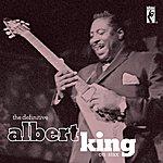 Albert King The Definitive Albert King