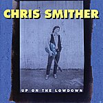 Chris Smither Up On The Lowdown