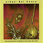 Alhaji Bai Konte Kora Melodies From The Republic Of The Gambia, West Africa