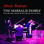 The Marsalis Family Music Redeems - The Marsalis Family