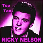 Rick Nelson Ricky Nelson Top Ten