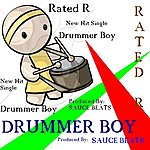 Rated R Drummer Boy - Single